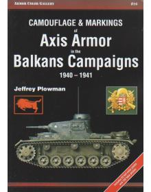 Camouflage and Markings of Axis Armor in the Balkans Campaigns
