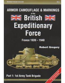Armor Camouflage & Markings of the British Expeditionary Force