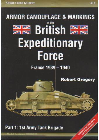 Armor Camouflage & Markings of the British Expeditionary Force (France 1939-1940) - Part 1