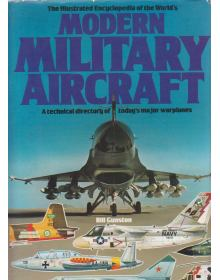 The Illustrated Encyclopedia of the World's Modern Military Aircraft
