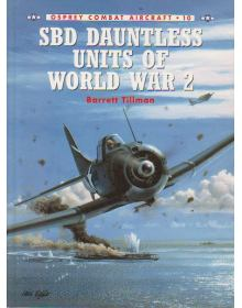 SBD Dauntless Units of World War 2, Combat Aircraft 10, Osprey
