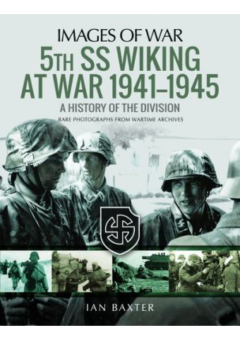 5th SS Wiking at War 1941–1945 (Images of War)