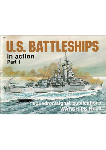 U.S. Battleships in Action Part 1, Squadron/Signal