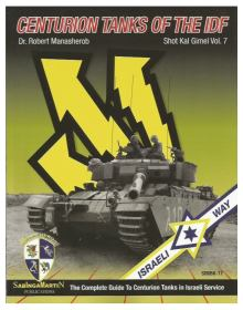 Centurion Tanks of the IDF - Volume 7