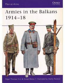 Armies in the Balkans 1914-18, Men at Arms No 356, Osprey