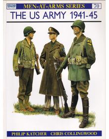The US Army 1941-45, Men at Arms No 070, Osprey