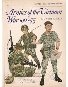 Armies of the Vietnam War 1962-75, Men at Arms No 104, Osprey