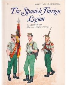 The Spanish Foreign Legion, Men at Arms No 161, Osprey