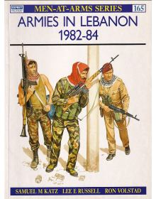 Armies in Lebanon 1982-84, Men at Arms No 165, Osprey