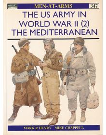 The US Army in World War II (2): The Mediterranean, Men at Arms No 347, Osprey