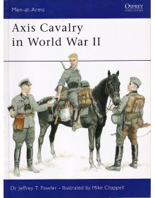 Axis Cavalry in World War II, Men at Arms No 361, Osprey