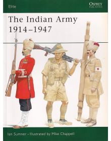 The Indian Army 1914-1947, Elite No 75