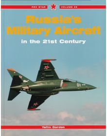 Russia's Military Aircraft in the 21st Century, Red Star Volume 26