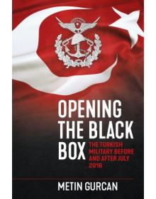 Opening the Black Box: The Turkish Military Before and After July 2016, Helion