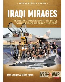 Iraqi Mirages, Middle East@War No 17, Helion