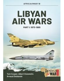 Libyan Air Wars - Part 1, Africa@War No 19, Helion