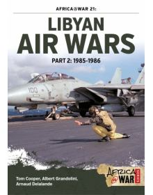 Libyan Air Wars - Part 2, Africa@War No 21, Helion