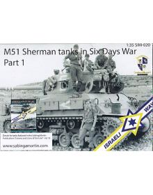 M51 Sherman Tanks in Six Days War - Part 1, SabIngaMartin