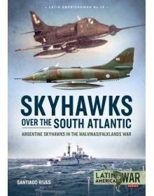 Skyhawks Over the South Atlantic, Latin America@War No 16, Helion