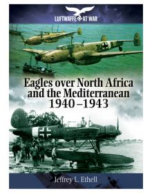 Eagles over North Africa and the Mediterranean 1940-1943, Luftwaffe at War