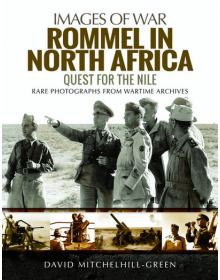 Rommel in North Africa (Images of War)