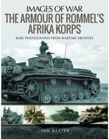 The Armour of Rommel's Afrika Korps (Images of War)