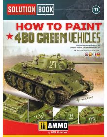 How to Paint 4BO Russian Green Vehicles, Solution Book 11, AMMO