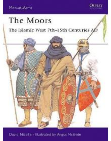 The Moors, Men at Arms 348, Osprey