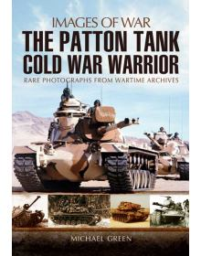 The Patton Tank (Images of War)