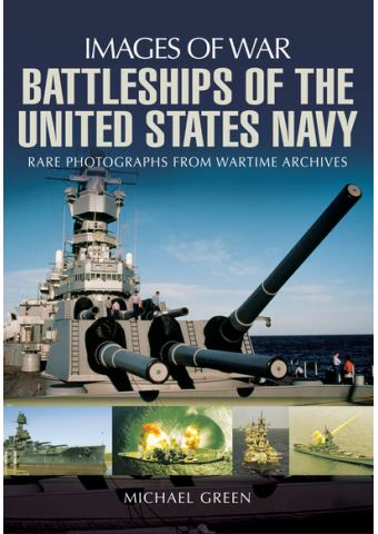 Battleships of the United States Navy (Images of War)