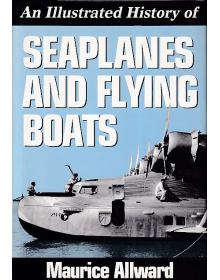 An Illustrated History of Seaplanes and Flying Boats