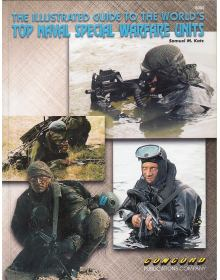 The Illustrated Guide to the World's Top Naval Special Warfare Units, Concord