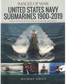 United States Navy Submarines 1900-2019 (Images of War)