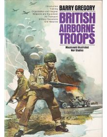British Airborne Troops, Barry Gregory